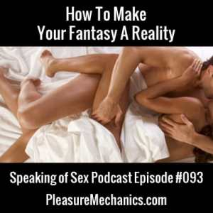 Sexual Fantasies Free Podcast Episode