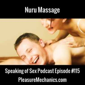 Nuru Massage How-To : Free Podcast Episode