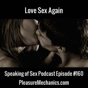 Love Sex Again :: Free Podcast Episode