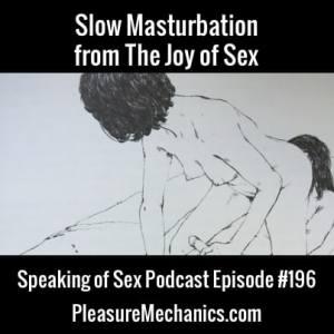 Slow Masturbation from The Joy of Sex