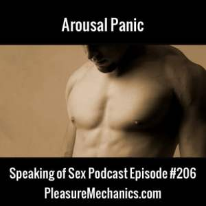 Arousal Panic :: Free Podcast Episode