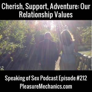 Our Relationship Values :: Free Podcast Episode