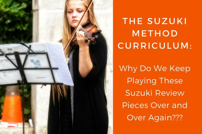 Why the emphasis on review of old pieces in the Suzuki method? This is why keeping the Suzuki review pieces fresh is so important in the Suzuki method.