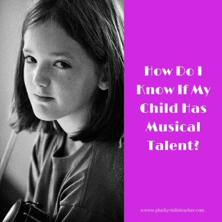 When parents ask me if their child has talent, I am quick to reassure them that they do! Every child can develop great ability, yours is no exception.