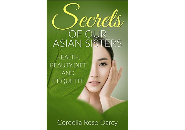 'Secrets of Our Asian Sisters' A Must Read Book by Cordelia Rose Darcy