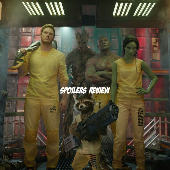 Guardians of the Galaxy spoilers review