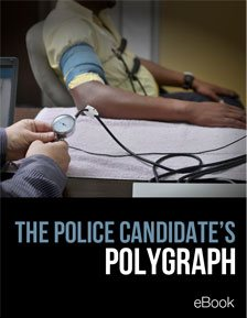 The Police Candidate's Polygraph