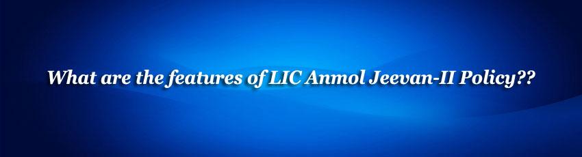 LIC Anmol Jeevan II Policy