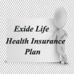 Exide Health Insurance Plan – Exide Life Critical Illness Rider Plan – Review, Features