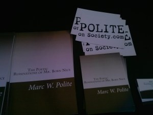 "The book ""Poetic Ruminations"" and promo items for it and Polite On Society"