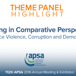 Theme Panel: Policing in Comparative Perspective: Police Violence, Corruption and Democracy