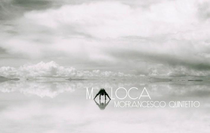 MoFrancesco 5to | Maloca