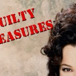 A List of Unhealthy Guilty Pleasures