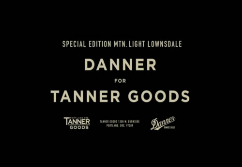 Danner for Tanner Goods | Mountain Light Lownsdale Video
