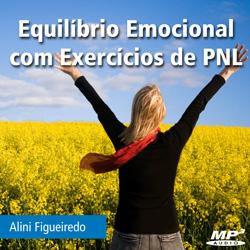 Equilíbrio Emocional Com exercícios de PNL