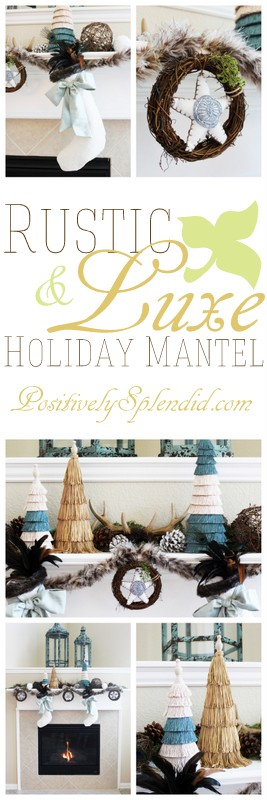 Rustic & Luxe Holiday Mantel at Positively Splendid. Part of the HGTV Holiday House Mantel Blogger Design Challenge!