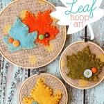 Leaf Embroidery Hoop Art (Easy Fall Decor Idea)