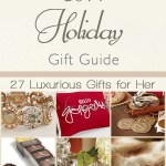 27 Luxurious Holiday Gifts for Her + Win a $350 Visa Gift Card