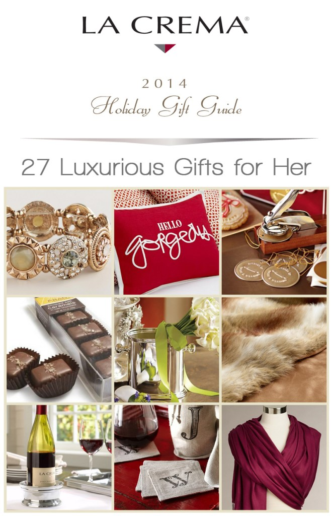 27 Luxurious Holiday Gifts for Her - La Crema Holiday Gift Guide
