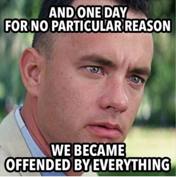 Offended by Everythjing