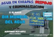 Chiapas: Pese a amenazas y prohibiciones, realizan actividad de difusión en defensa del agua en Tuxtla Gutiérrez.