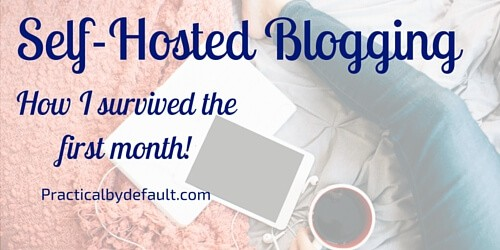 Self-hosted Blogging-How I Survived the First Month