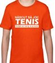Tricou pentru copii, nascut sa joc tenis, portocaliu
