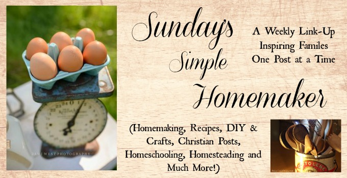 Sunday's Simple Homemaker 13th Weekly Link-Up
