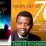 Happy 70th Birthday To Pastor Enoch Adejare Adeboye of RCCG