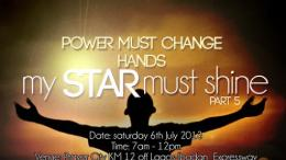 July 2013 power Must Change Hands - My Star Must Shine