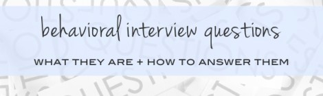 What are behavioral interview questions?