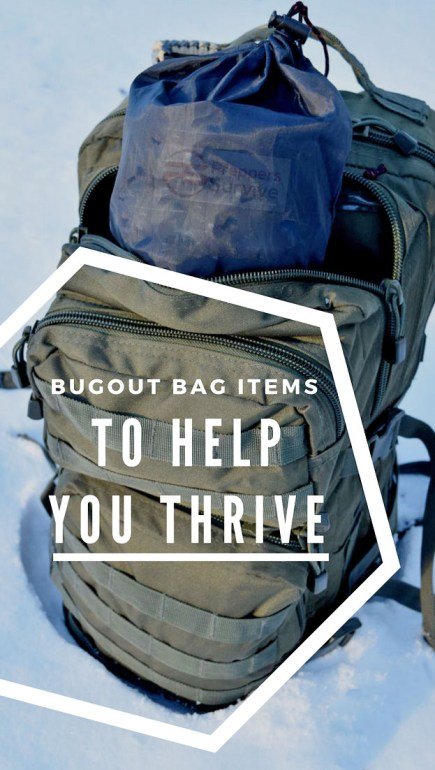 7 Items MISSING from your Bugout Bag - Thrive and Not Just Survive - Preppers Survive