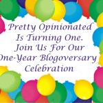 Pretty Opinionated Blogiversary