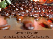 Coffee Mothers Day Gifts