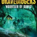 Book Feature: Gravediggers: Mountain of Bones