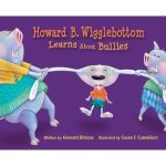 Book Review: Howard B. Wigglebottom Learns About Bullies