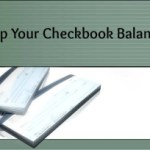 Mom Tips: Keeping the Checkbook Balanced