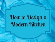 Design a Modern Kitchen