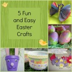 Five Fun and Easy Easter Crafts for the Whole Family