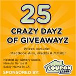 CouponCabin's 25 Crazy Dayz of Giveawayz Sign Up: Huge Potential Prizes for Participating Bloggers!