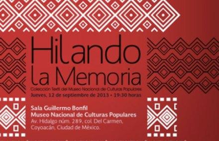 Hilando la memoria, en el Museo de Culturas Populares.