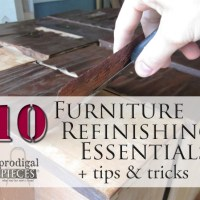 10 Furniture Refinishing Essentials + Tips & Tricks