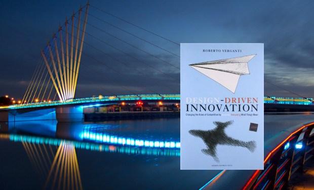 Verganti Design Driven Innovation