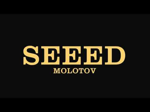 Seeed - Molotov | Download