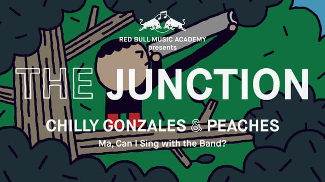 The Junction - Chilly Gonzales & Peaches