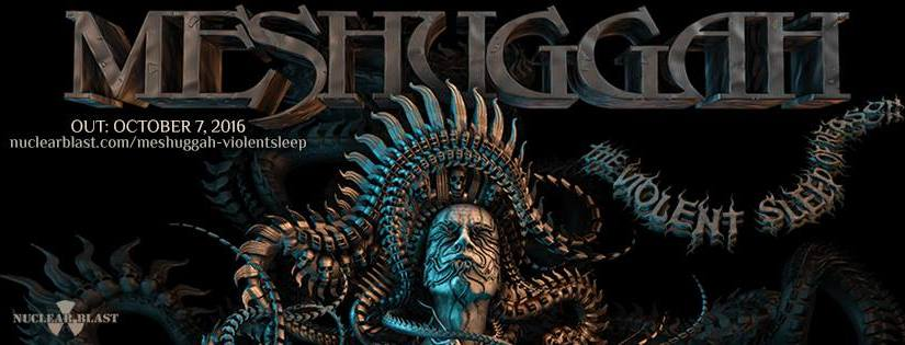 MESHUGGAH POST FIRST TRAILER FOR 'THE VIOLENT SLEEP OF REASON'
