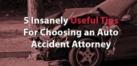 5-Insanely-Useful-Tips-For-Choosing-an-Auto-Accident-Attorney