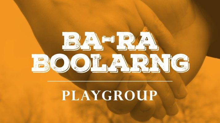 Ba-ra Boolarng Playgroup