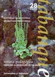 TABANQUE. REVISTA PEDAGÓGICA 28 (2015). HISTORIAS DE MAESTRAS: MEDIAR PARA TRANSFORMAR