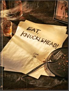 Eat, Knucklehead! is on sale